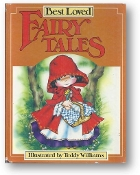 Best Loved Fairy Tales, retold by Lis Robson and Illustrated by Teddy Williams, 1984