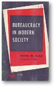 Bureaucracy in Modern Society by Peter M. Blau, 1966