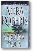 Carolina Moon by Nora Roberts, 2001