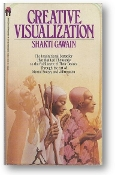 Creative Visualization by Shakti Gawain, 1985