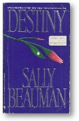 Destiny by Sally Beauman, 1987