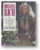 Dressing Rich by Leah Feldon, 1982
