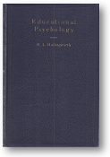 Educational Psychology by H.L. Hollingworth, 1933