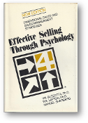 Effective Selling Through Psychology by V.R. Buzzotta, Ph.D., 1982