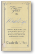 Emily Post on Weddings by Elizabeth L. Post, 1987