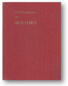 Encyclopedia of Bioethics, Volume 2 by Warren T. Reich, 1978