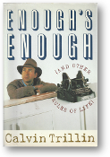 Enough's Enough and Other Rules of Life by Calvin Trillin, 1990