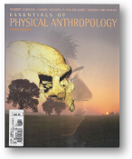 Essentials of Physical Anthropology, 3rd Edition by Jurmain, Nelson, Kilgore, and Trevathan, 1998