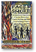 Faces in the Smoke by Douchan Gersi, 1991