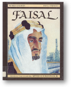 Faisal, World Leaders Past & Present Series by Rebecca Stefoff, 1989