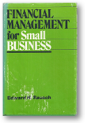 Financial Management for Small Business by Rausch, 1979