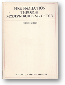Fire Protection Through Modern Building Codes, by AISI, 4th Ed., 1971