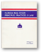 Florida Real Estate Principles, Practices & Law, 6th Ed., 1977