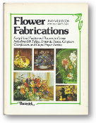 Flower Fabrications by Jean Wilkinson, 1977
