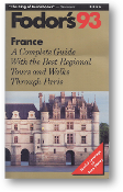 Fodor's 93 France, a complete guide with the best regional tours and walks through Paris, 1993