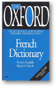 French Dictionary, The Oxford, French-English, English-French by James, Carpenter, & Carpenter, 1997