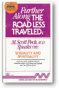 Further Along the Road Less Traveled, Audio: Sexuality and Spirituality by M. Scott Peck, 1988