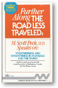 Further Along the Road Less Traveled, Audio, Togetherness and Separateness in Marriage and the Family by M. Scott Peck, 1986