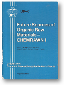 Future Sources of Organic Raw Materials, CHEMRAWN, 1980