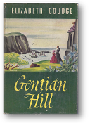 Gentian Hill by Elizabeth Goudge, 1949