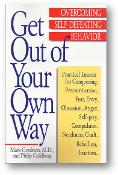 Get Out of Your Own Way by Goulston, M.D., & Goldberg, 1996