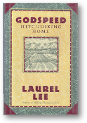 Godspeed Hitchiking Home by Laurel Lee, 1988