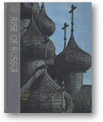 Great Ages of Man, Rise of Russia by Robert Wallace, 1967