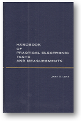 Handbook of Practical Electronic Tests and Measurements by John D. Lenk, 1969