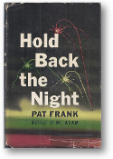 Hold Back the Night by Pat Frank, 1952
