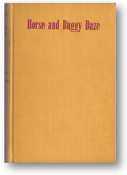 Horse and Buggy Daze, by Irving D. Tressler, illustrated by George Price, 1940
