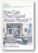 How Can I Feel Good About Myself? Radio Bible Class, 1989