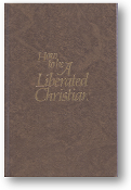 How to be a Liberated Christian by Ruth Truman, 1981