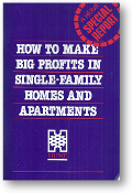 How to Make Big Profits in Single-Family Homes and Apartments, a Hume Special Report, 1988