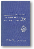 Human Resources For National Strength, National Security Management by Eston T. White, 1972