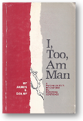 I, Too, Am Man by James R. Dolby, 1969