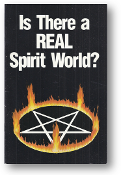 Is There a Real Spirit World? by Worldwide Church of God, 1989