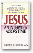 Jesus, an interview across time by Andrew G. Hodges, 1988