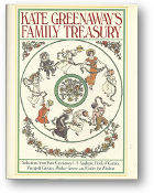 Kate Greenaway's Family Treasury by Kate Greenaway, 1979