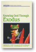 Knowing God Through Exodus by Radio Bible Class, 1989