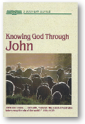 Knowing God Through John by Radio Bible Class, 1989