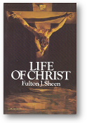 Life of Christ by Fulton J. Sheen, 1977