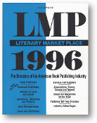 LMP, Literary Market Place, 1996 by Bowker, 1996