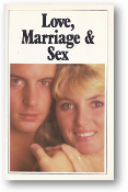 Love, Marriage and Sex by Worldwide Church of God, 1985