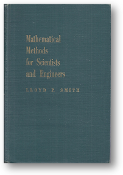 Mathematical Methods for Scientists & Engineers by Lloyd P. Smith, 1953
