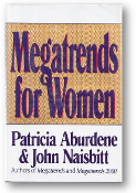 Megatrends for Women by Patricia Aburdene & John Naisbitt, 1992