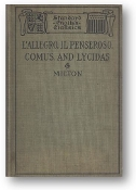 Milton's l'allegro, Il Penseroso Comos and Lycidas by Tuley Francis Huntington, 1900