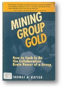 Mining Group Gold by Thomas A. Kayser, 1990