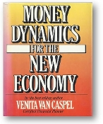 Money Dynamics for the New Economy by Venita Van Caspel, 1986