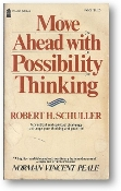 Move Ahead With Possibility Thinking by Robert H. Schuller, 1975