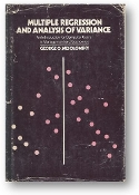 Multiple Regression and Analysis of Variance by George O. Wesolowsky, 1976